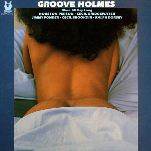 Groove Holmes Blues All Day Lon