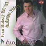 Ivan Kukolj Kuki - Diskografija 7679115_Ivan_Kukolj_Kuki_2007_-_Prednja_1