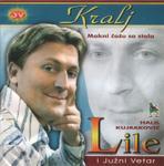 Halil Kujrakovic Lile - Diskografija 7691214_Lile_2004_-_Prednja_1